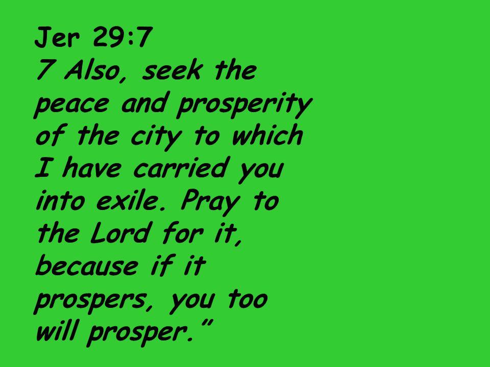 Jer 29:7