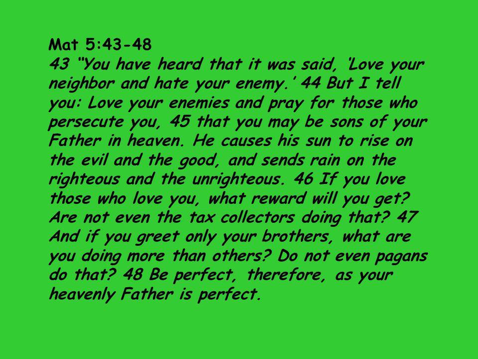 Mat 5:43-48