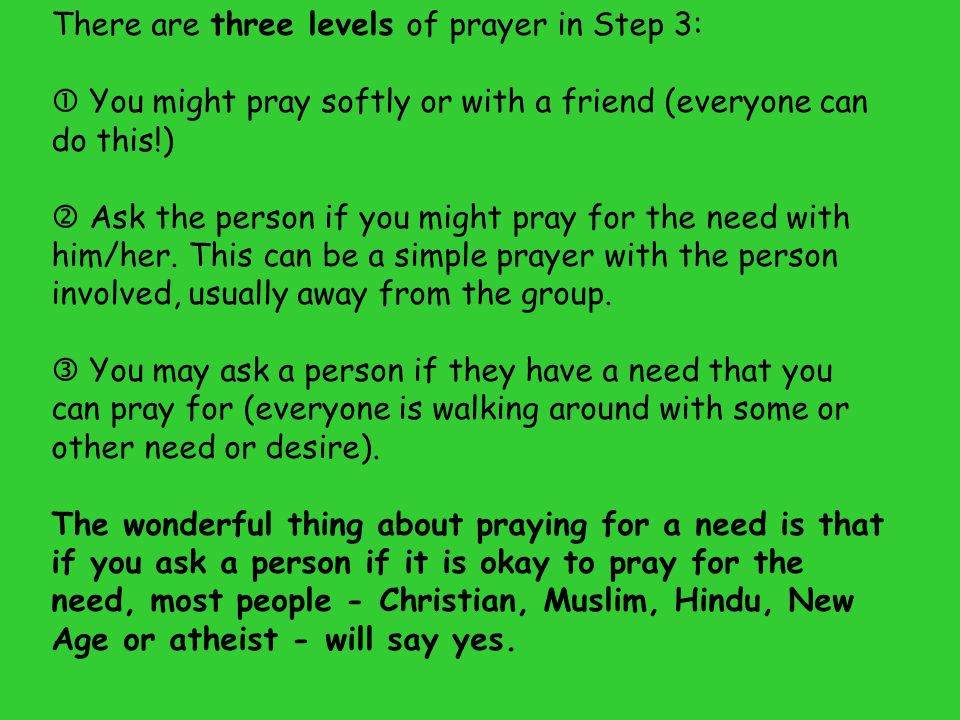 There are three levels of prayer in Step 3: