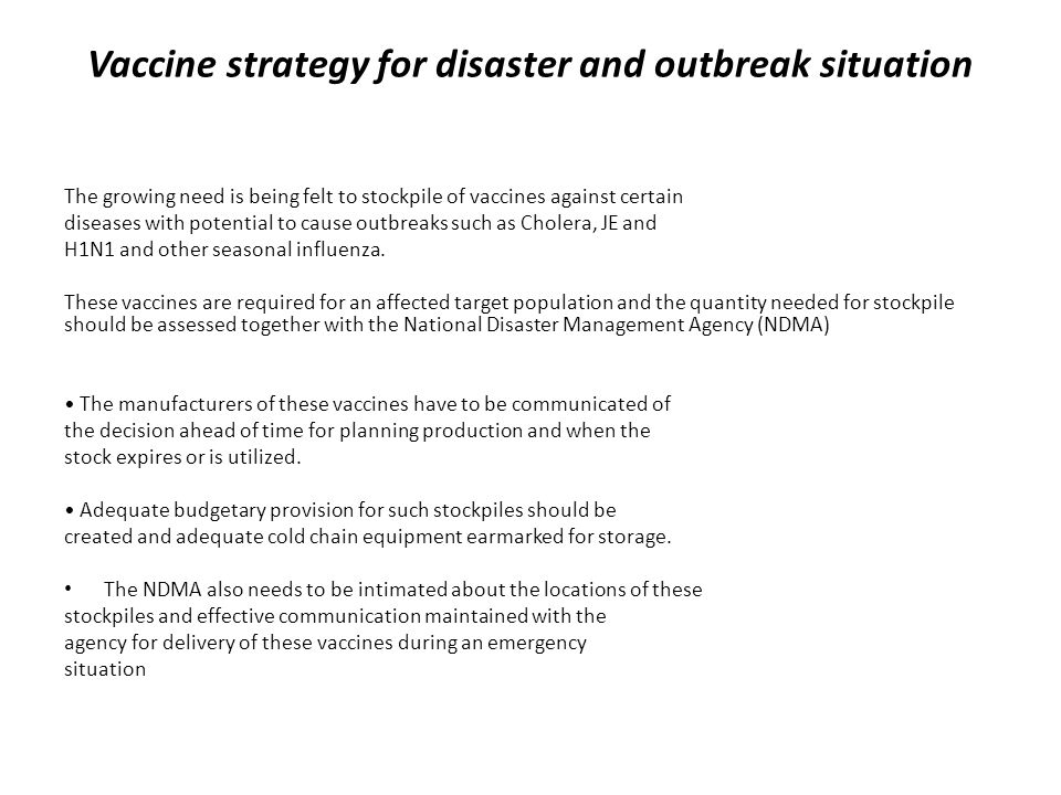 Vaccine strategy for disaster and outbreak situation