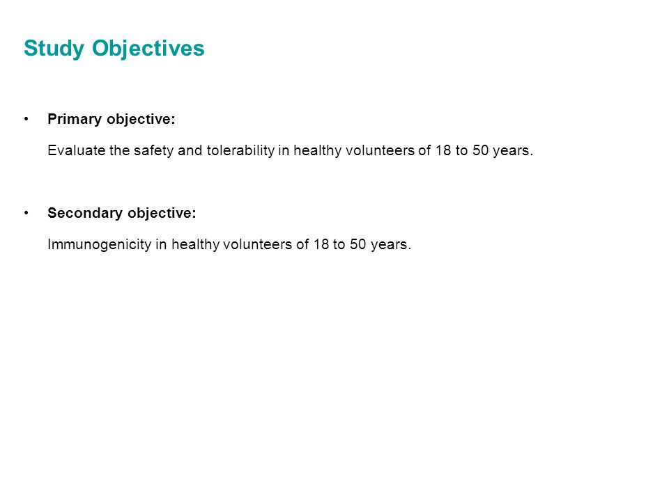 Study Objectives Primary objective: