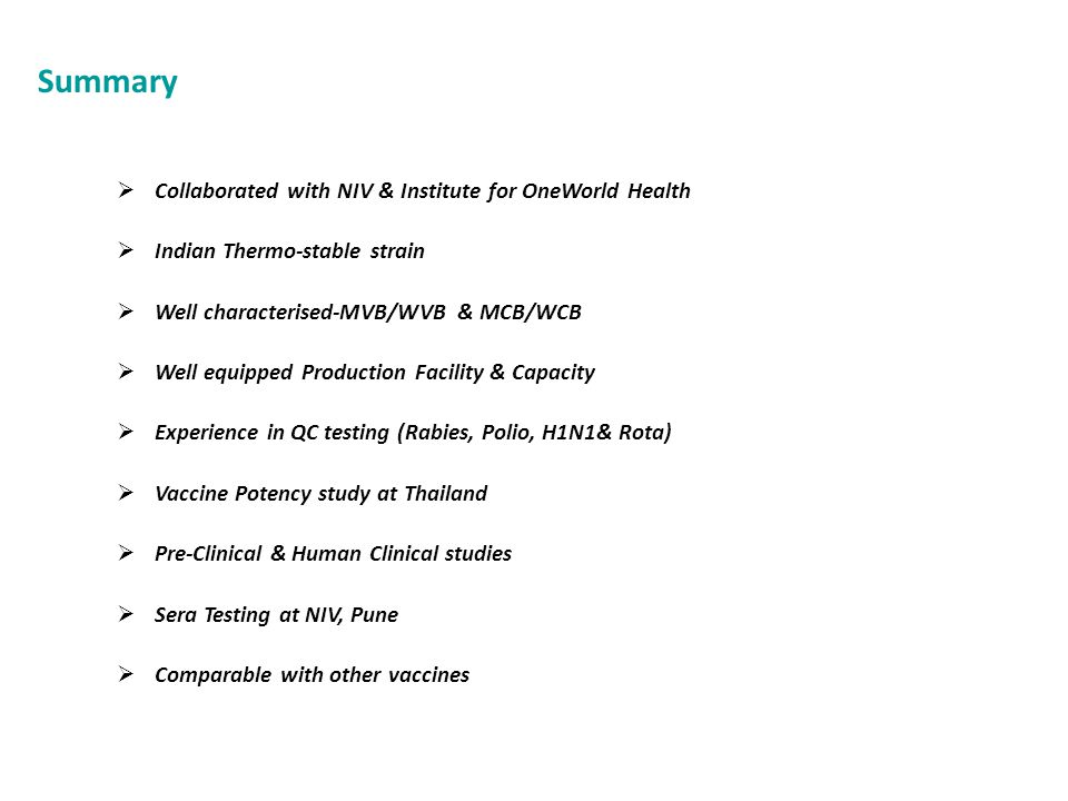 Summary Collaborated with NIV & Institute for OneWorld Health