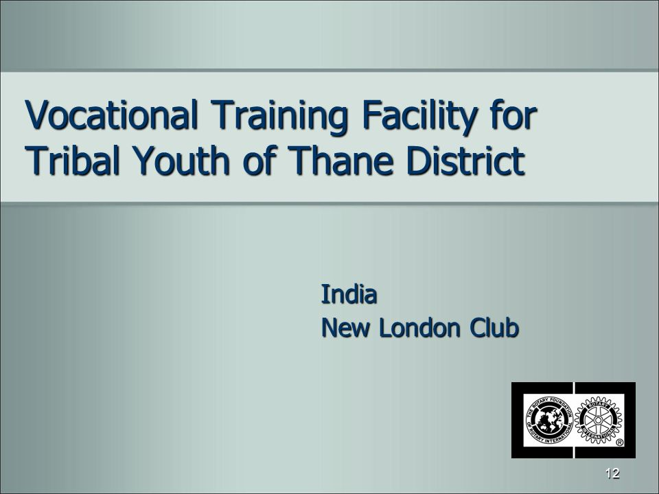 Vocational Training Facility for Tribal Youth of Thane District