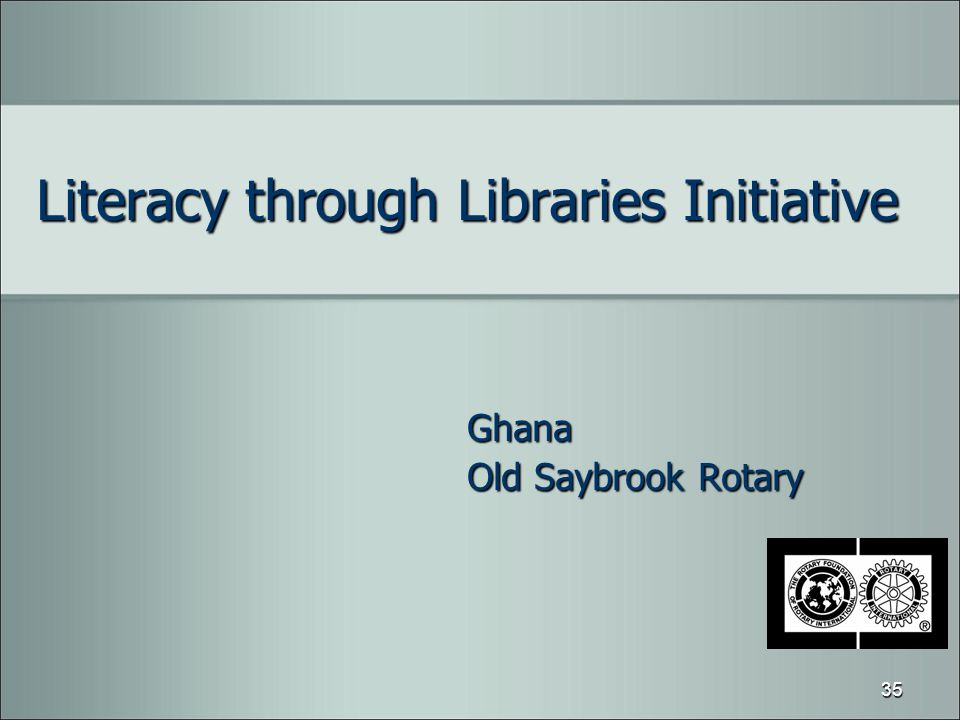 Literacy through Libraries Initiative