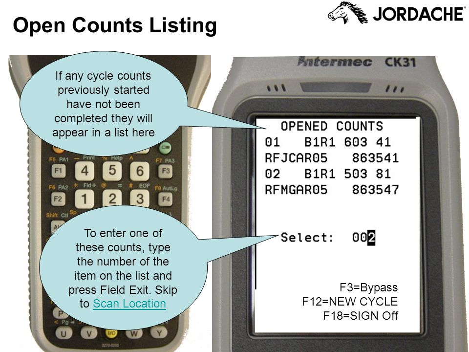 Open Counts Listing If any cycle counts previously started have not been completed they will appear in a list here.