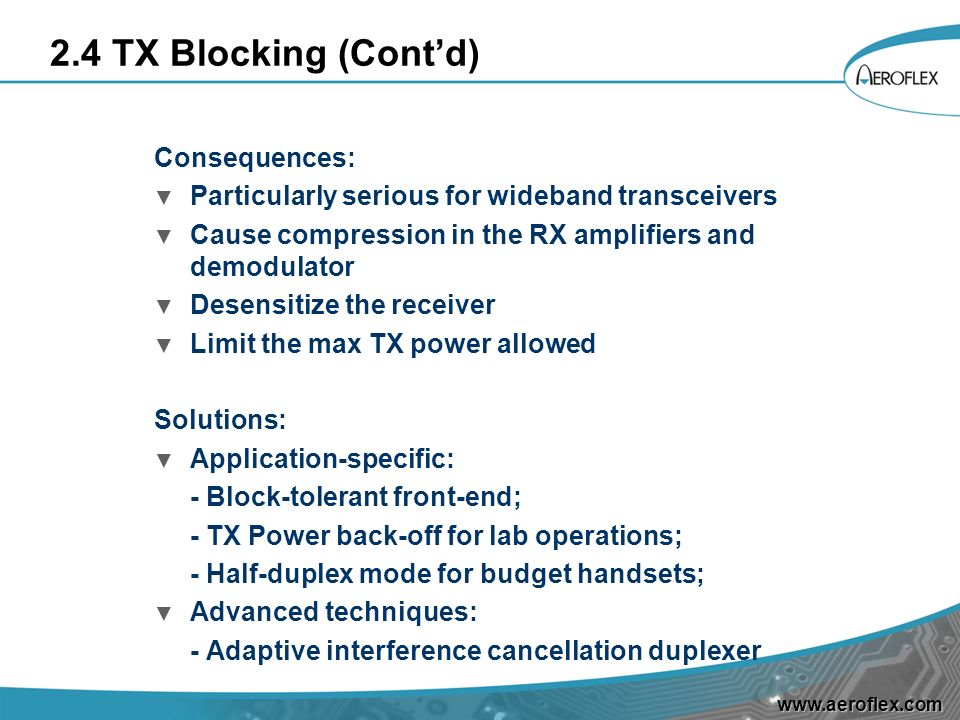 2.4 TX Blocking (Cont'd) Consequences: