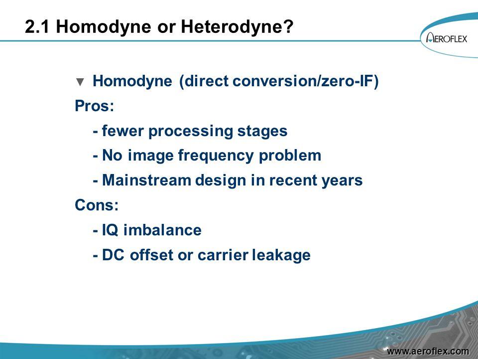 2.1 Homodyne or Heterodyne