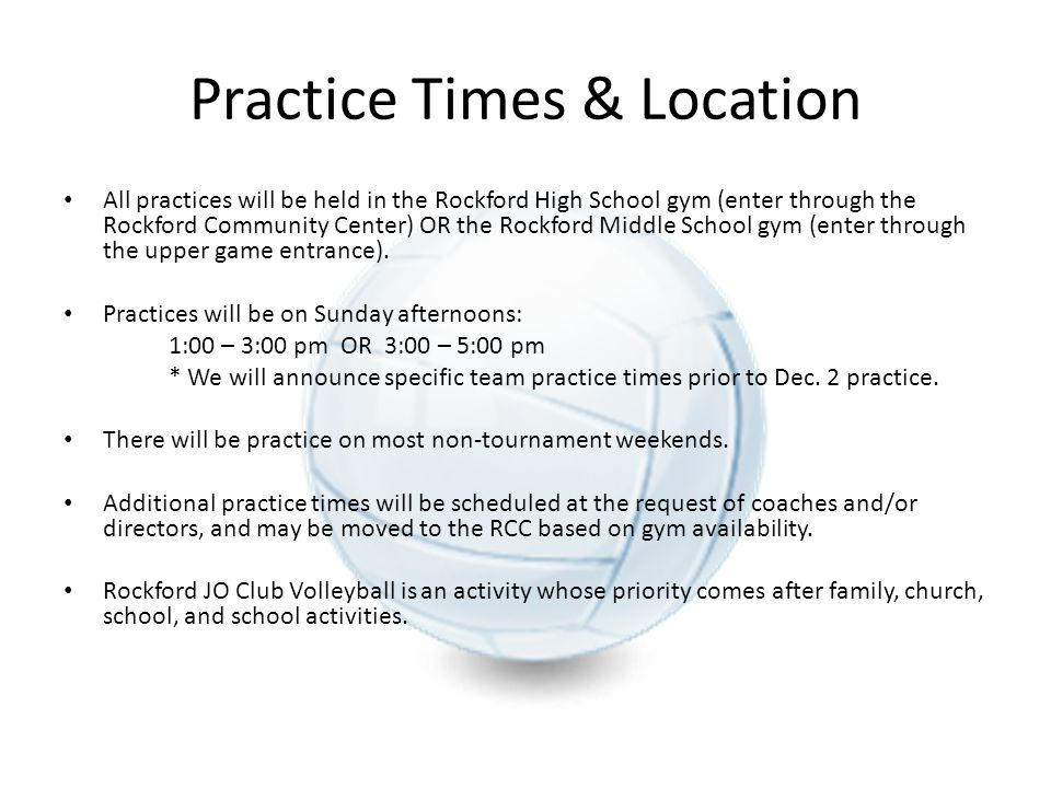 Practice Times & Location