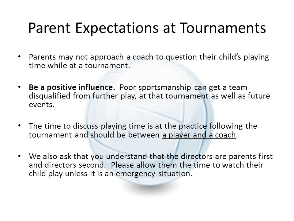 Parent Expectations at Tournaments