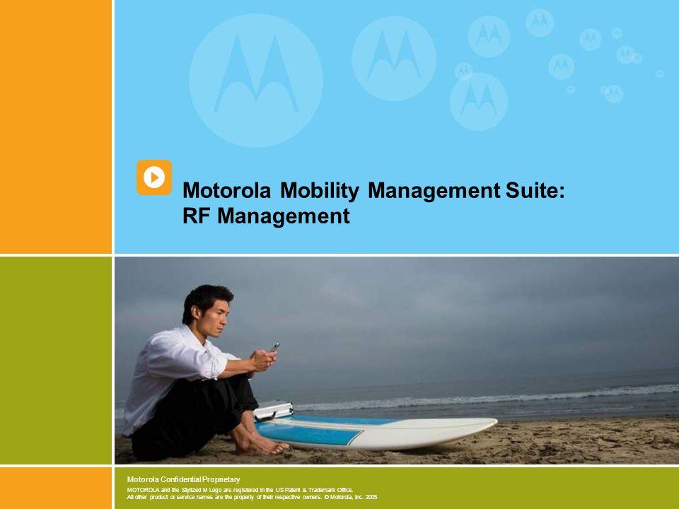 Motorola Mobility Management Suite: RF Management