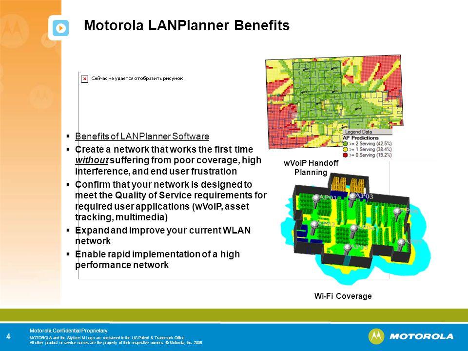 Motorola LANPlanner Benefits
