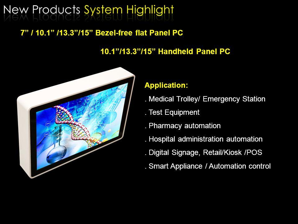 7 / 10.1 /13.3 /15 Bezel-free flat Panel PC