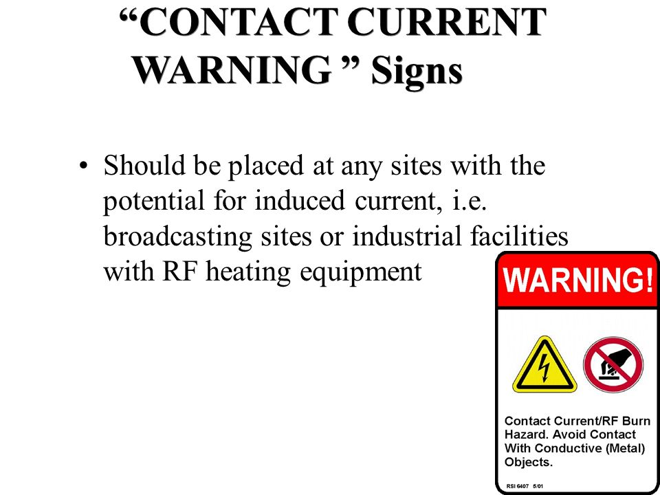 CONTACT CURRENT WARNING Signs