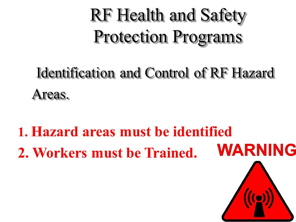 RF Health and Safety Protection Programs