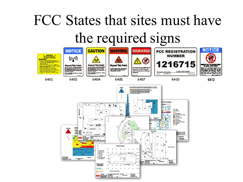 FCC States that sites must have the required signs