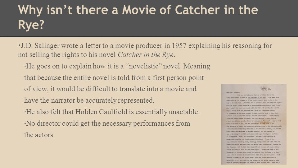 Why isn't there a Movie of Catcher in the Rye
