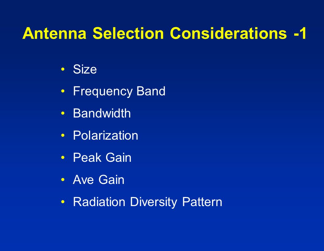 Antenna Selection Considerations -1