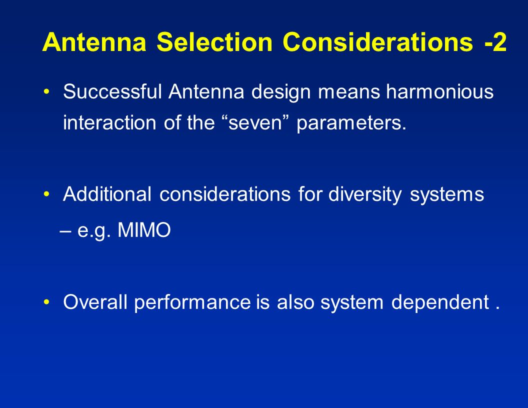 Antenna Selection Considerations -2