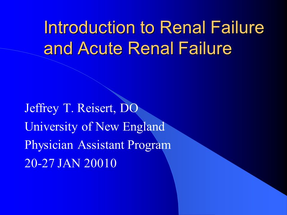 Introduction to Renal Failure and Acute Renal Failure