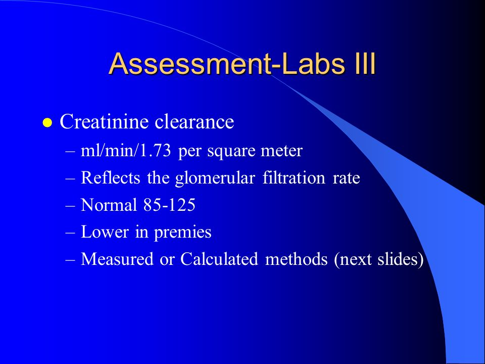 Assessment-Labs III Creatinine clearance ml/min/1.73 per square meter