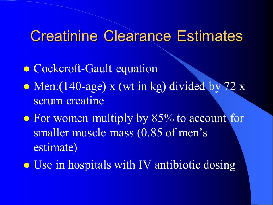 Creatinine Clearance Estimates