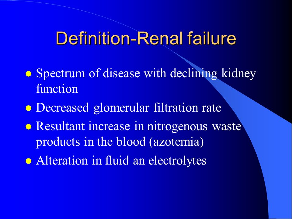 Definition-Renal failure