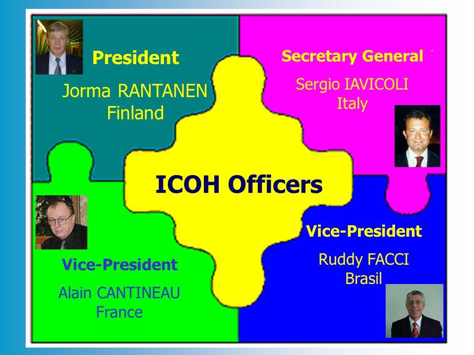 ICOH Officers President Jorma RANTANEN Finland Secretary General