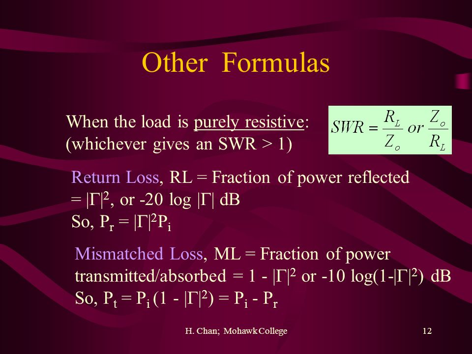 Other Formulas When the load is purely resistive: