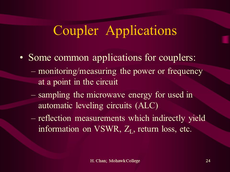 Coupler Applications Some common applications for couplers: