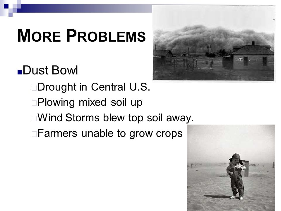 More Problems Dust Bowl Drought in Central U.S. Plowing mixed soil up