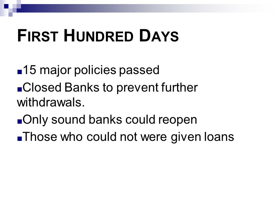 First Hundred Days 15 major policies passed