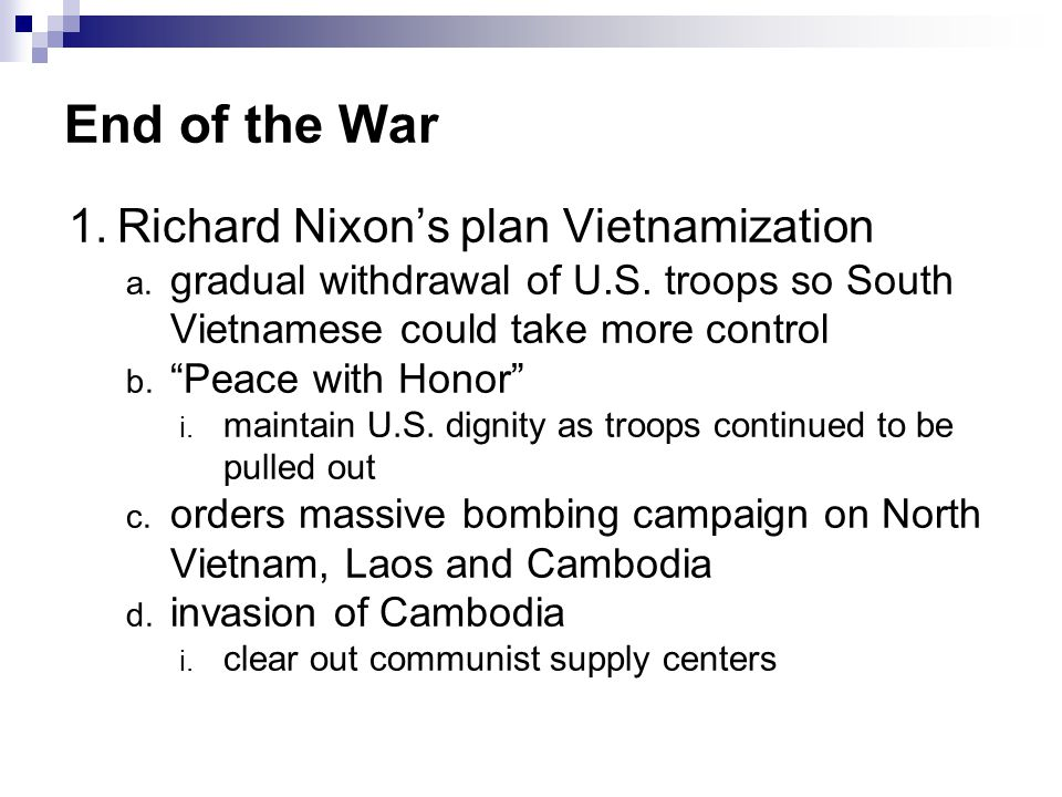End of the War Richard Nixon's plan Vietnamization