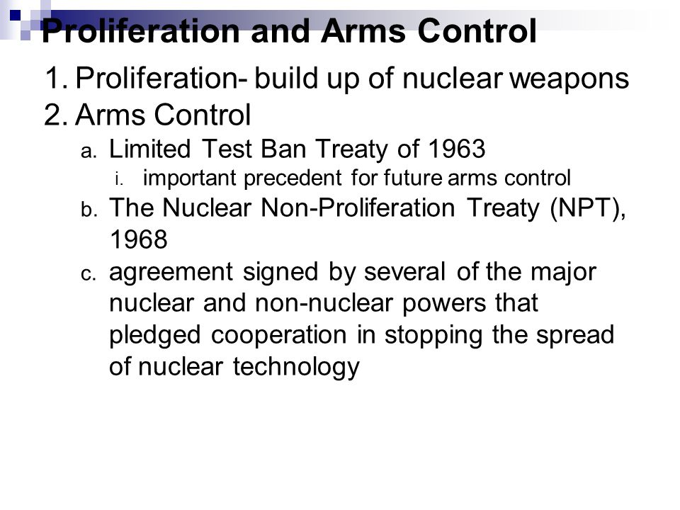 Proliferation and Arms Control