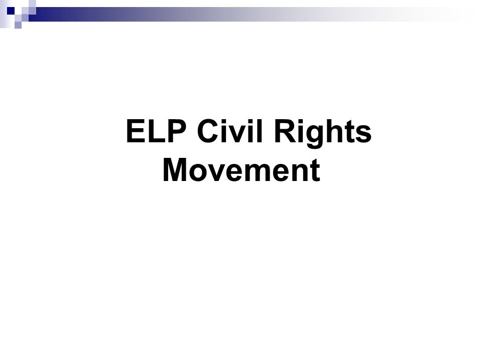 ELP Civil Rights Movement