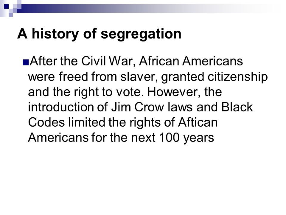 A history of segregation