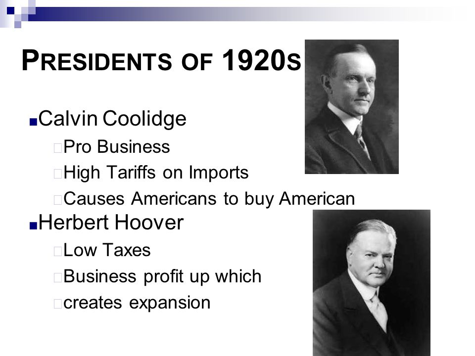 Presidents of 1920s Calvin Coolidge Herbert Hoover Pro Business