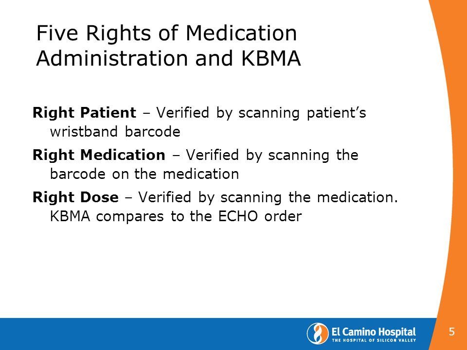 Five Rights of Medication Administration and KBMA