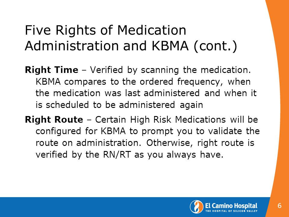 Five Rights of Medication Administration and KBMA (cont.)