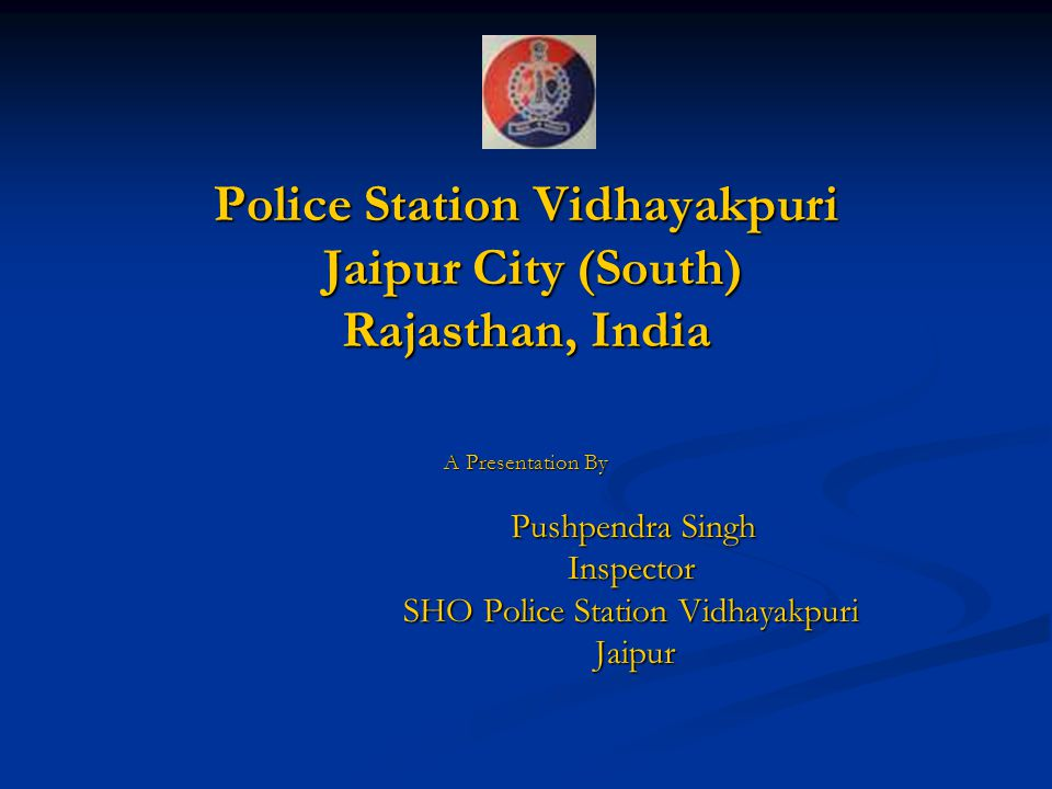 Police Station Vidhayakpuri Jaipur City (South) Rajasthan, India