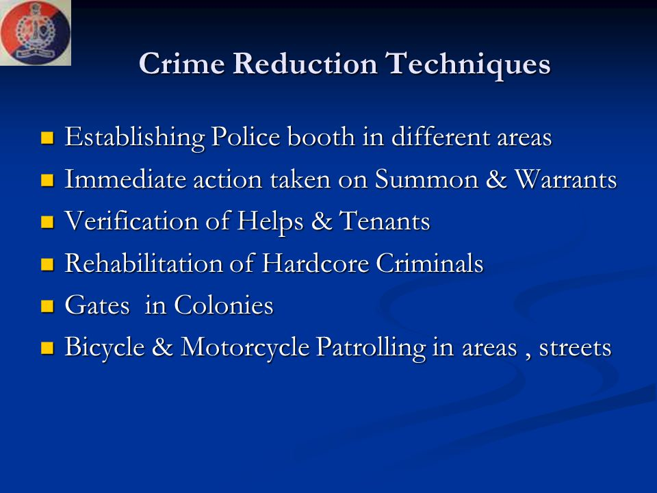Crime Reduction Techniques