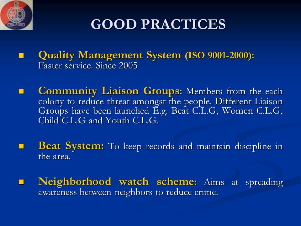 GOOD PRACTICES Quality Management System (ISO 9001-2000): Faster service. Since 2005.