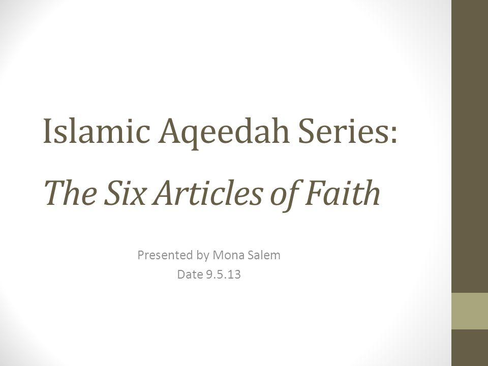 Islamic Aqeedah Series: The Six Articles of Faith