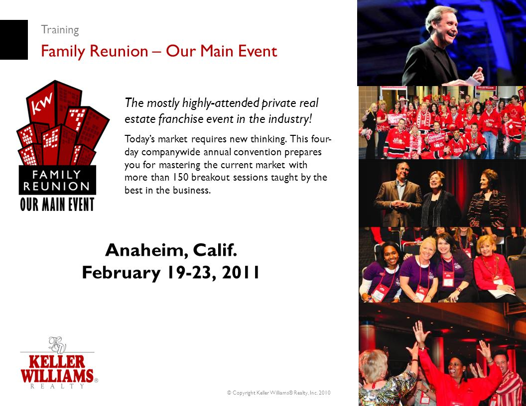Anaheim, Calif. February 19-23, 2011 Family Reunion – Our Main Event