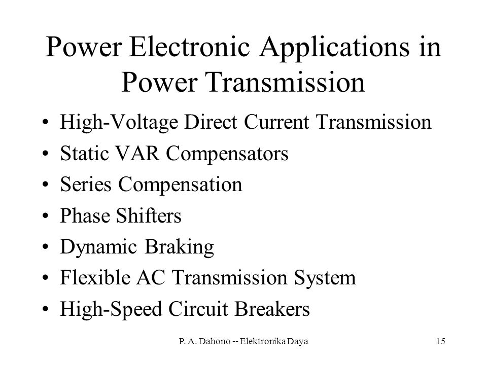 Power Electronic Applications in Power Transmission