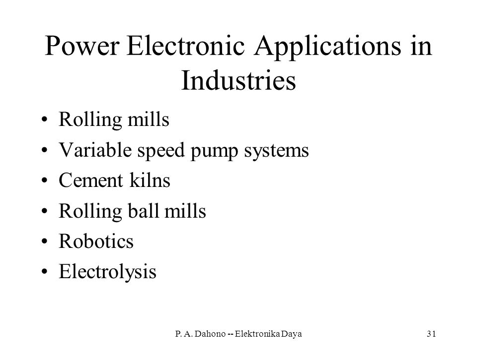 Power Electronic Applications in Industries