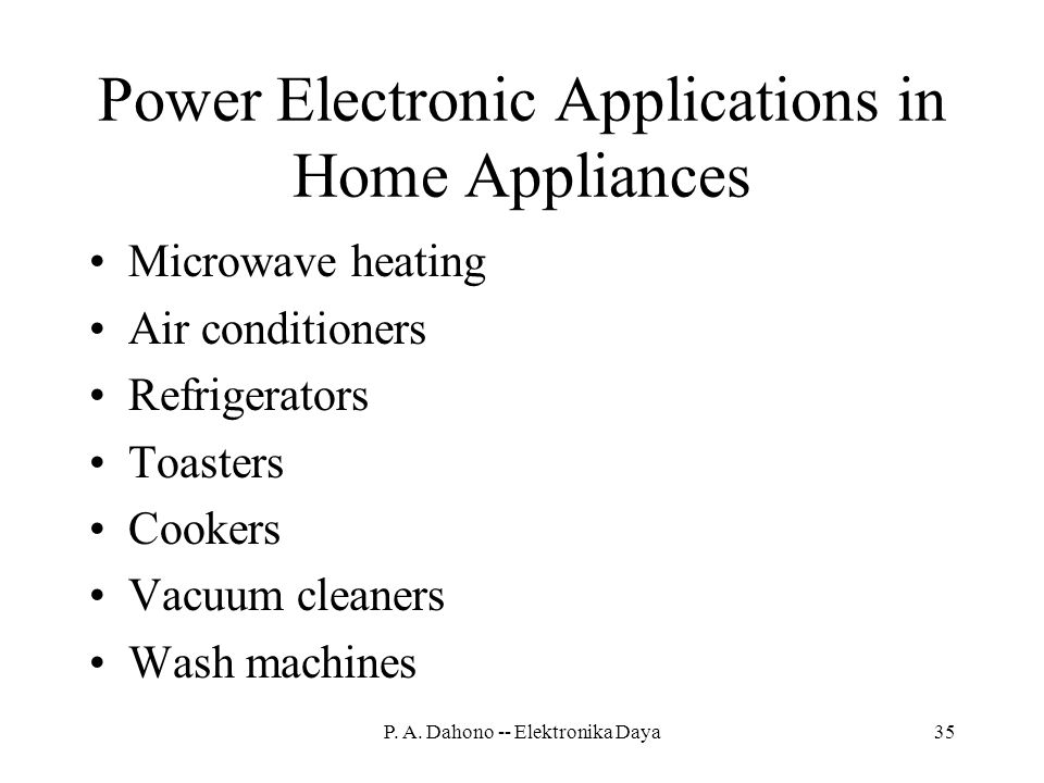 Power Electronic Applications in Home Appliances