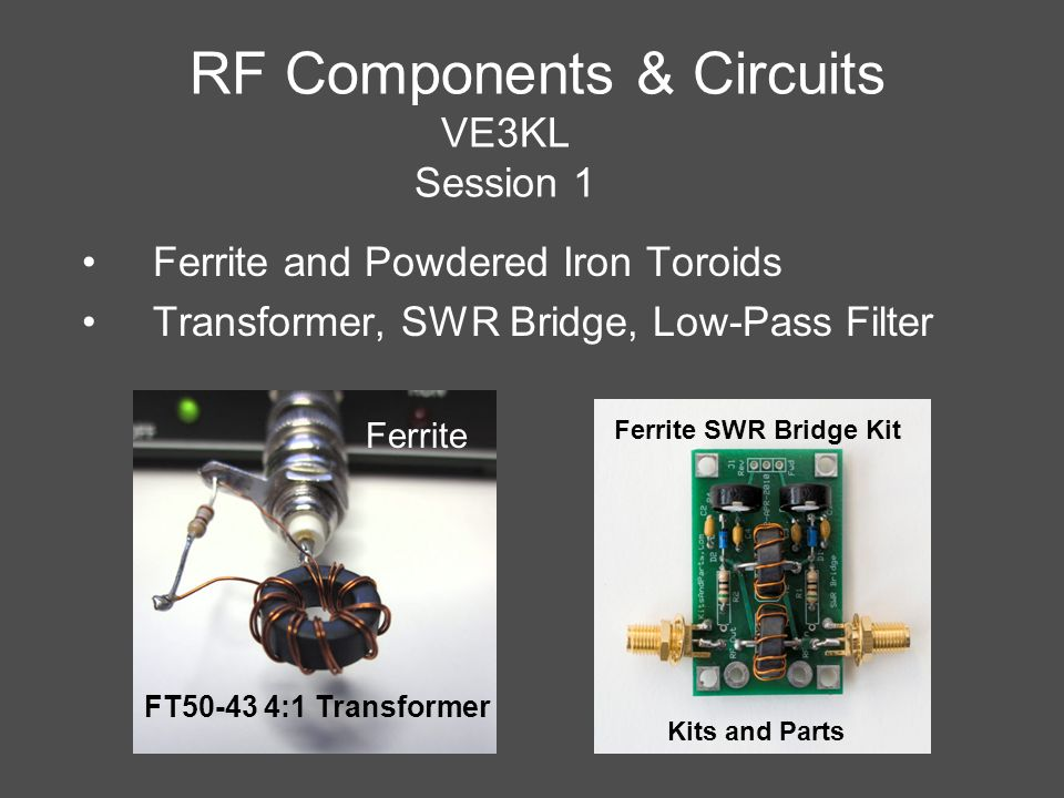 RF Components & Circuits VE3KL Session 1