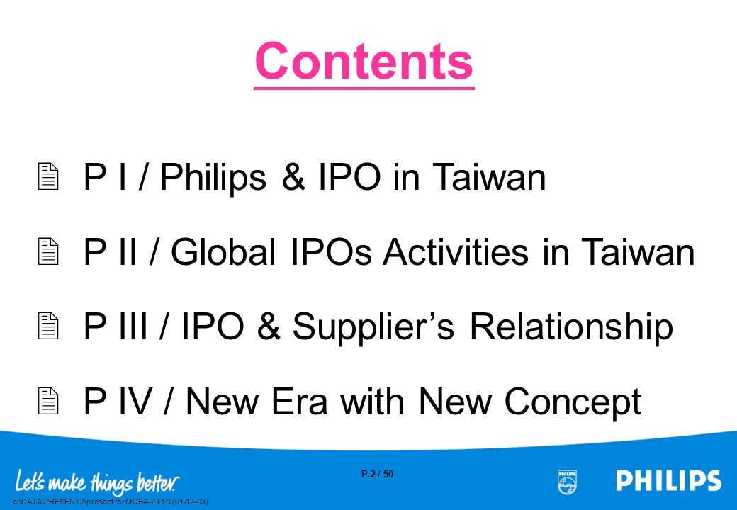 Contents P I / Philips & IPO in Taiwan