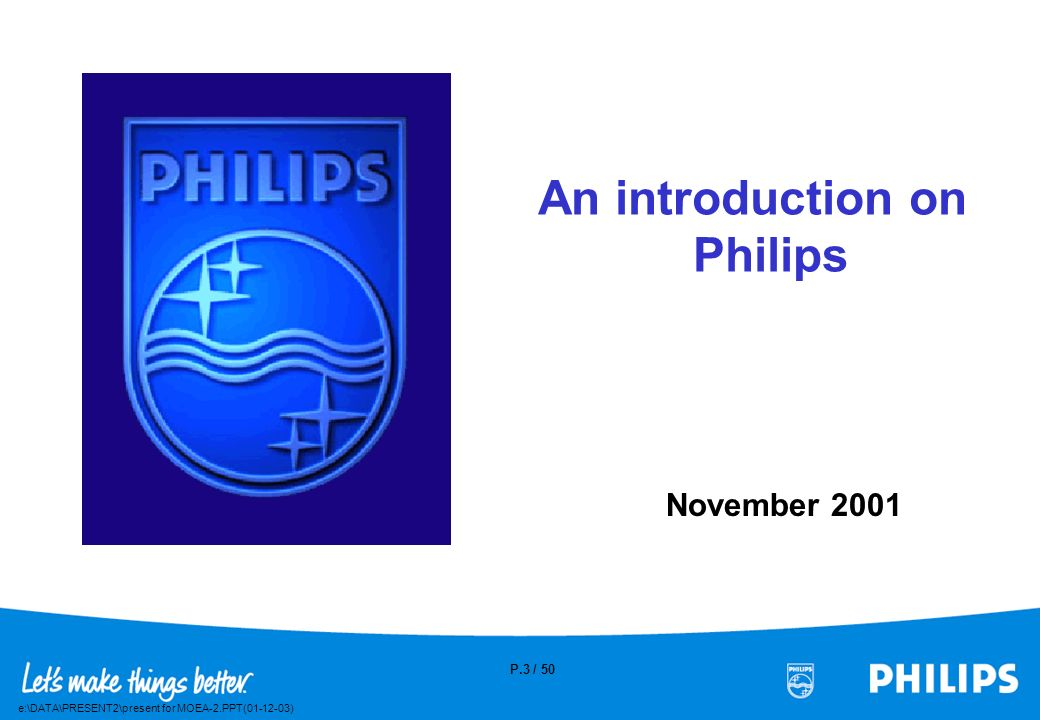 An introduction on Philips