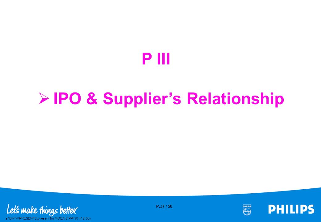 P III IPO & Supplier's Relationship